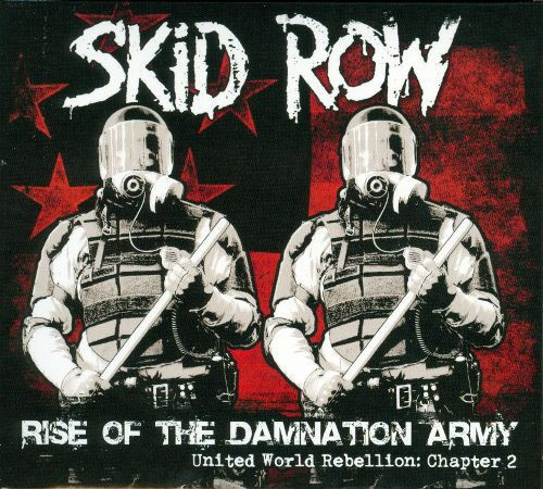 SKID ROW - RISE OF THE DAMNATIO ARMY
