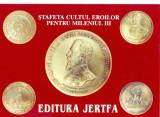 CP Z934 -STAFETA CULTUL EROILOR PENTRU MILENIUL III -EDITURA JERTFA -NECIRCULATA