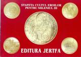 CP Z935 -STAFETA CULTUL EROILOR PENTRU MILENIUL III -EDITURA JERTFA -NECIRCULATA