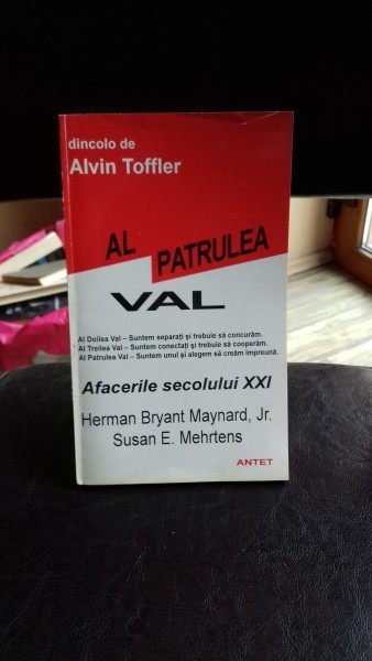 DINCOLO DE ALVIN TOFFLER AL PATRULEA VAL-HERMAN BRYANT MAYNARD- JR. SUSAN E. MEHRTENS