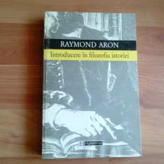 INTRODUCERE IN FILOZOFIA ISTORIEI-RAYMOND ARON