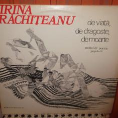 -Y- IRINA RACHITEANU - RECITAL DE POEZIE POPULARA - DISC VINIL - Muzica soundtrack electrecord