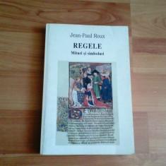 REGELE -MITURI SI SIMBOLURI-JEAN -PAUL ROUX - Biografie