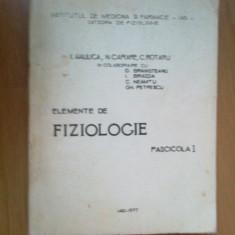 x Elemente De Fiziologie - Fascicola I - I. Haulica, N. Carare , C. Rotaru