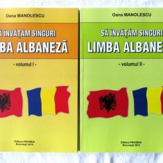 SA INVATAM SINGURI LIMBA ALBANEZA, Vol. I+II, Oana Manolescu, 2014. Absolut noi