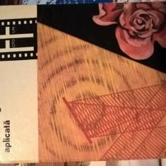 Cinematografia aplicata II  - Al. Marin; Iuliu Popescu (Editura Tehnica, 1975)