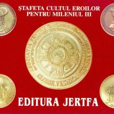 CP Z946 -STAFETA CULTUL EROILOR PENTRU MILENIUL III -EDITURA JERTFA -NECIRCULATA
