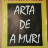 ARTA DE A MURI de MIRCEA ELIADE - Roman