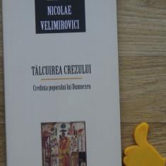 Talcuirea crezului Sfantul Nicolae Velimirovici