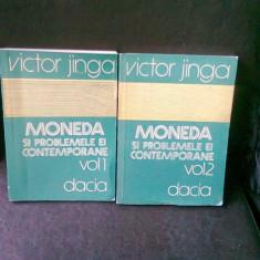 MONEDA SI PROBLEMELE EI CONTEMPORANE - VICTOR JINGA 2 VOLUME