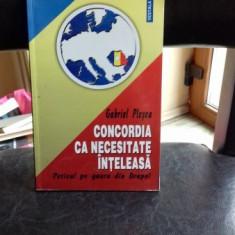CONCORDIA CA NECESITATE INTELEASA - GABRIEL PLESEA