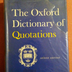 The Oxford Dictionary Of Quotations - Second Edition, 1966