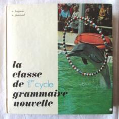 """""""LA CLASSE DE GRAMMAIRE NOUVELLE"""", A. Baguette / R. Frankard, 1972. Gramatica"""