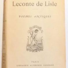 OEUVRES DE LECONTE DE LISLE. POEMES ANTIQUES, PARIS - Carte in alte limbi straine