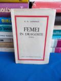 D.H. LAWRENCE - FEMEI IN DRAGOSTE ( ROMAN ) * TRAD. ZAHARIA STANCU - INTERBELICA