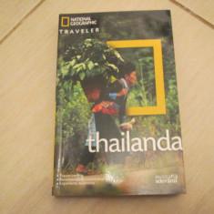NATIONAL GEOGRAPHIC TRAVELER GHID TURISTIC THAILANDA BIBLIOTECA ADEVARUL - Ghid de calatorie