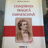 Constiinta tragica eminesciana, autor Bianca Osnaga
