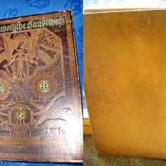 CARTI RELIGIE vechi-Der Katolische Hausshatz-Comoara casei catolice, germana 1922 - Carti bisericesti