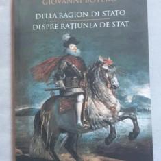 Despre ratiunea de stat / Giovanni Botero ed. bilingva italiana-romana