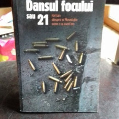 DANSUL FOCULUI SAU 21 - ADRIAN PETRESCU