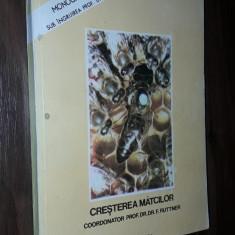 CRESTEREA MATCILOR - F.RUTTNER, BAZE BIOLOGICE SI INDICATII TEHNICE - Carte Biologie