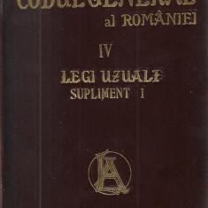 Hamangiu / CODUL GENERAL AL ROMANIEI, vol.IV : LEGI UZUALE - editie 1908