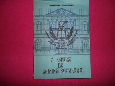 O Vatra De Lumina Seculara- Lciceul Nicolae Balcescu -braila-toader Buculei foto
