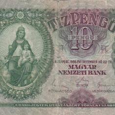 UNGARIA 10 pengo 1936 F+!!! - bancnota europa