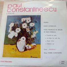 LP:PAUL CONSTANTINESCU/MADRIGAL-CORURI(MIORITA/DOINA OLTENEASCA/4 MADRIGALE)1972