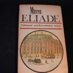 ROMANUL ADOLESCENTULUI MIOP-MIRCEA ELIADE-476 PG-