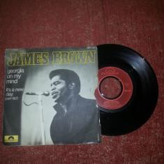 """James Brown-Georgia On My Mind/It's A New Day- single vinil 7"""" - Muzica R&B"""
