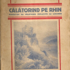 Laurentia I. Bacalbasa - Calatorind pe Rhin - 1929 - Carte Editie princeps