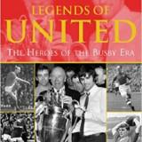 Istoria lui Manchester United - Legends of United, David Meek, 2006