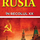 Rusia in secolul XX, David Marples, 2014 - Istorie