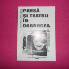 Aurelia Lapusan/ Presa si teatrul in Dobrogea