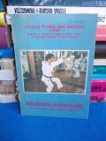 FLORIN MAGERIU - GOJU-RYU KARATE-DO ( 25 ZILE ANTRENAMENTE IN JAPONIA ) - 1991