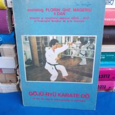 FLORIN MAGERIU - GOJU-RYU KARATE-DO ( 25 ZILE ANTRENAMENTE IN JAPONIA ) - 1991 - Carte sport