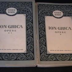 ION GHICA-OPERE-2 VOL-CLASICII ROMANI-811 PG- - Istorie