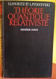 Théorie Quantique Relativiste, 1- 2, de Landau&Lifchitz, Ed. Mir, Moscou, 1973