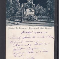 SALUTARI DIN BUCURESTI MONUMENTUL LUI MIHAI VITEAZUL CLASICA CIRCULATA 1900 - Carte Postala Muntenia pana la 1904, Printata