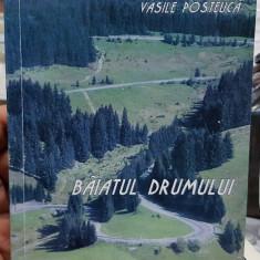 VASILE POSTEUCA BAIATUL DRUMULUI 2000 ROMAN AUTOBIOGRAFIC MIȘCAREA LEGIONARĂ 512