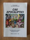 CAII APOCALIPTICI- NICODIM MANDITA, Alta editura