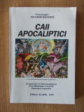 Cumpara ieftin CAII APOCALIPTICI- NICODIM MANDITA