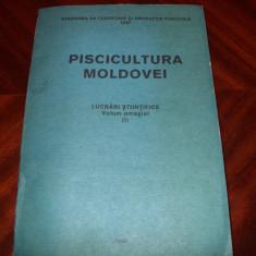 PISCICULTURA MOLDOVEI ( foarte rara, 407 pag, cu ilustratii, format mai mare)* - Carti Zootehnie