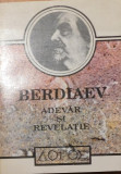 Adevar si revelatie de Nikolai Berdiaev