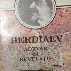 Adevar si revelatie de Nikolai Berdiaev - Carti ortodoxe