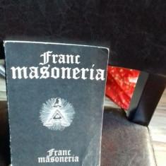 FRANCMASONERIA - RADU COMANESCU - Carte masonerie