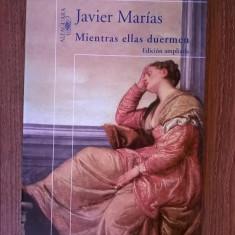 Javier Marias - Mientras ellas duermen