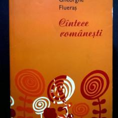 Gheorghe Flueras - Cantece romanesti - Carte Arta muzicala