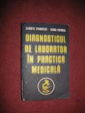 Diagnosticul de laborator in practica medicala - G. Ivanovici , Ioana Fuiorea
